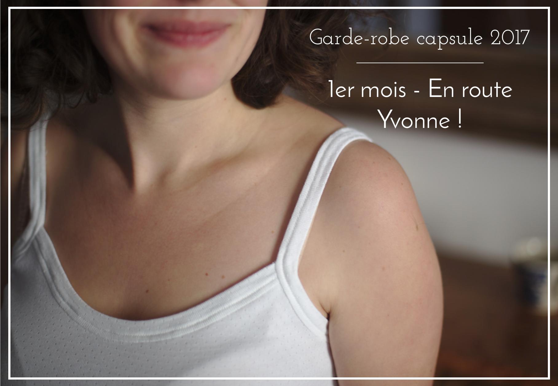 Garde-robe capsule 2017 - Mois 1 - En route Yvonne