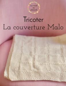 Tutoriel – Tricoter la couverture Malo