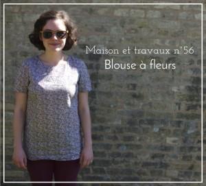 Maison et travaux n°56 – Blouse à fleurs