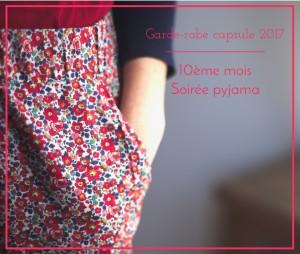 Je couds ma garde-robe capsule 2017 – 10ème mois : Soirée Pyjama