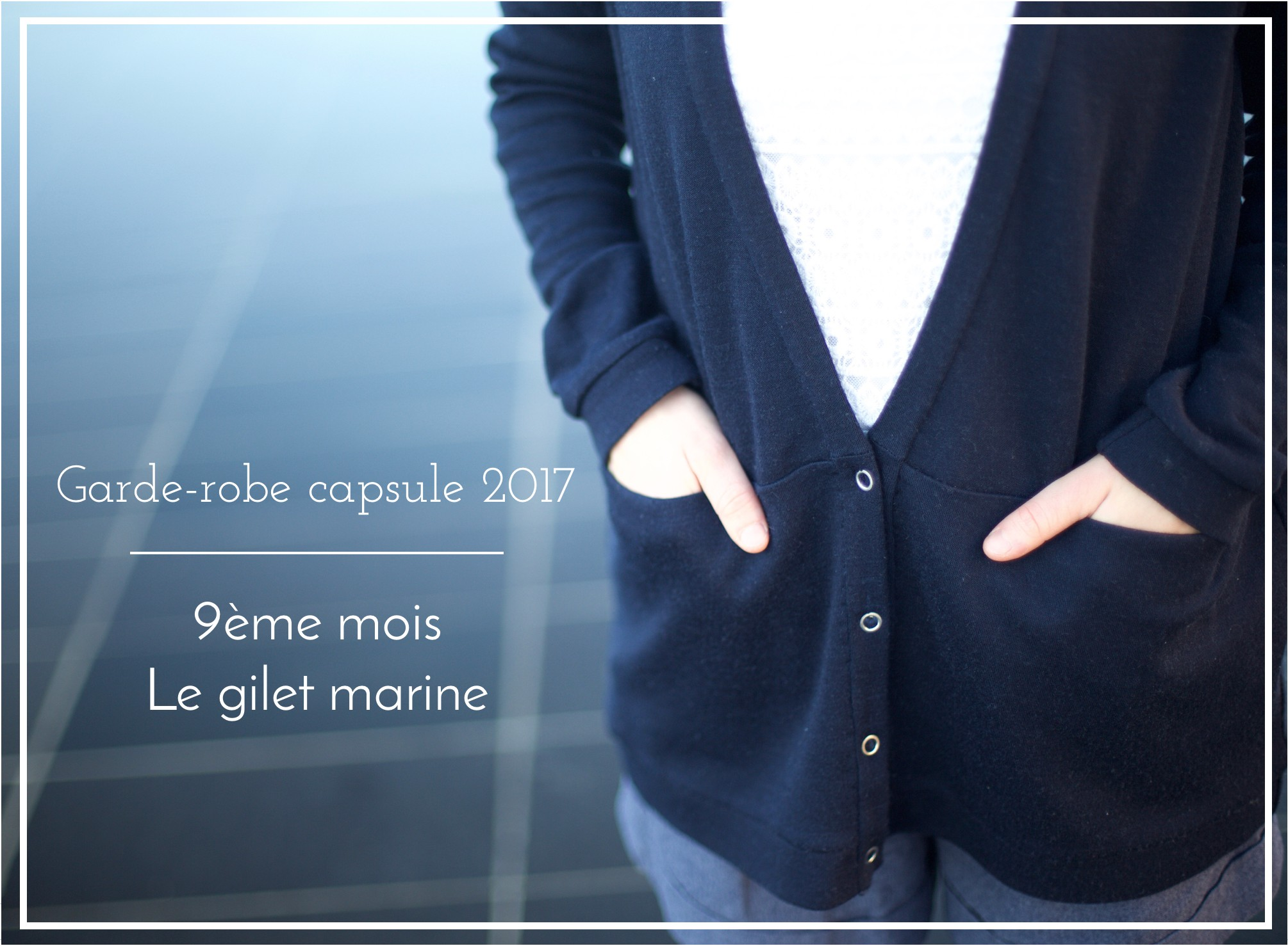 Je couds ma garde-robe capsule 2017 - Driftless Cardigan - Grainline Studio