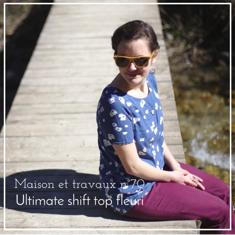 Maison et travaux - Ultimate shift top - Sew over it