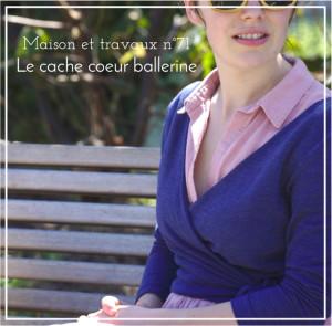 Maison et travaux n°71 – Le cache coeur ballerine
