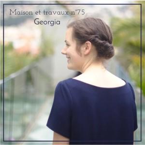 Maison et travaux n°75 – Georgia