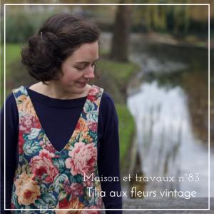 Maison et travaux n°83 – Tilia aux fleurs vintage