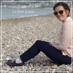 Maison et travaux n°90 – Le jean à pois