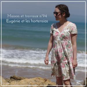 Maison et travaux n°94 – Eugénie et les hortensias
